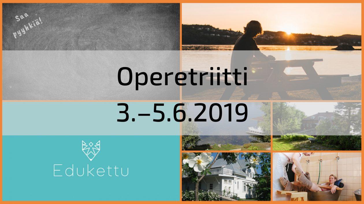 Eduketun Operetriitti 3.–5.6.2019
