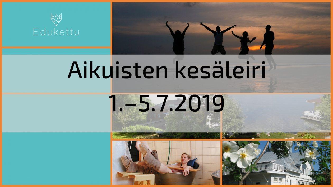 Aikuisten kesäleiri 1.–5.7.2019